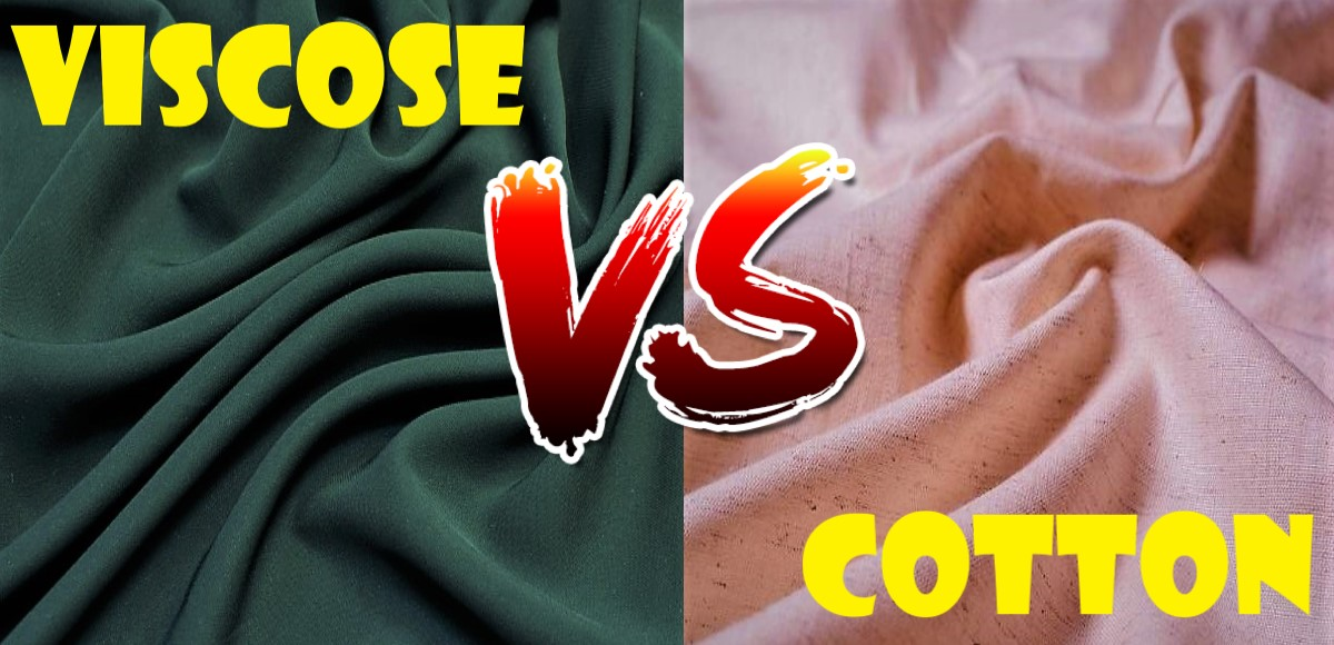 Viscose vs Cotton: Which One is Good For You?